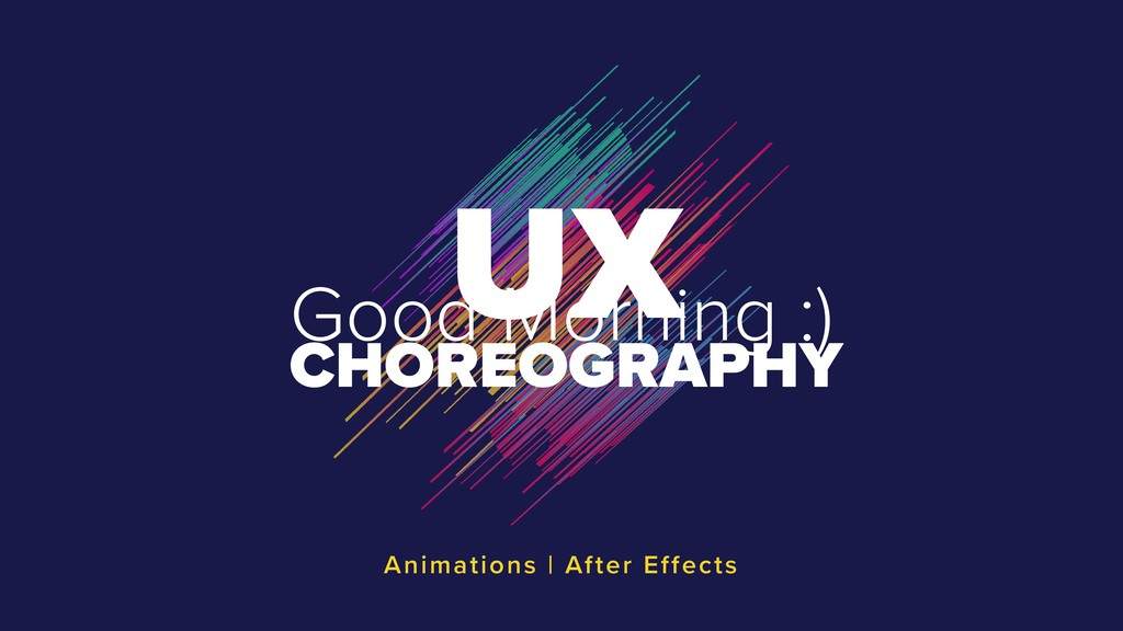 UX CHOREOGRAPHY Animations | After Effects Good...