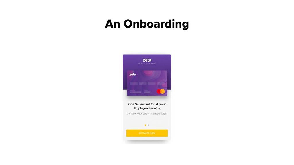 An Onboarding