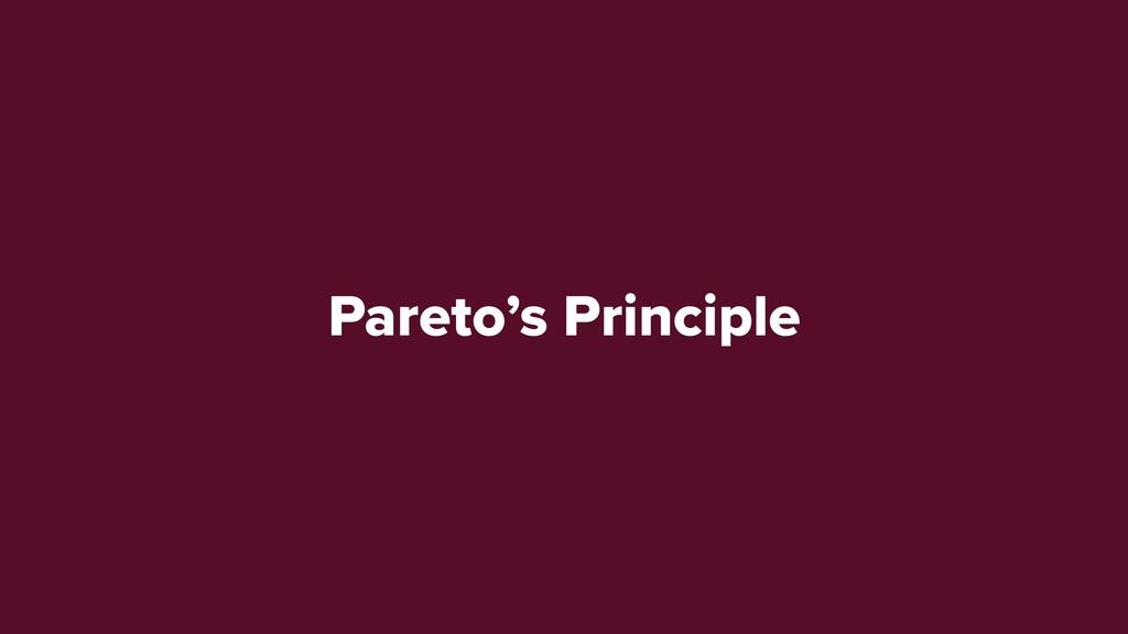 Pareto's Principle 80-20 Rule