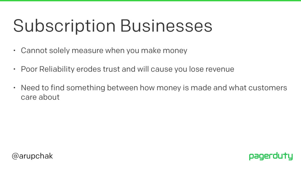 @arupchak Subscription Businesses • Cannot sole...