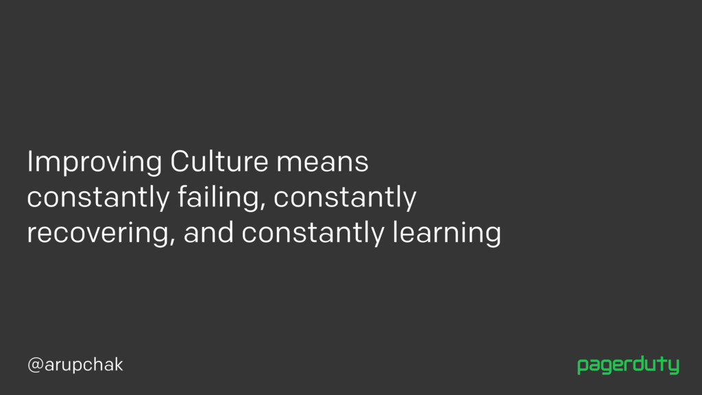 @arupchak Improving Culture means constantly fa...