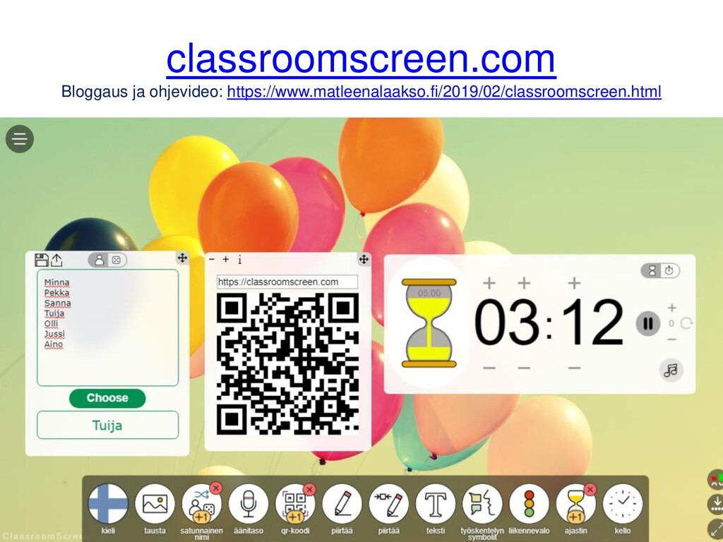 classroomscreen.com Bloggaus ja ohjevideo: http...