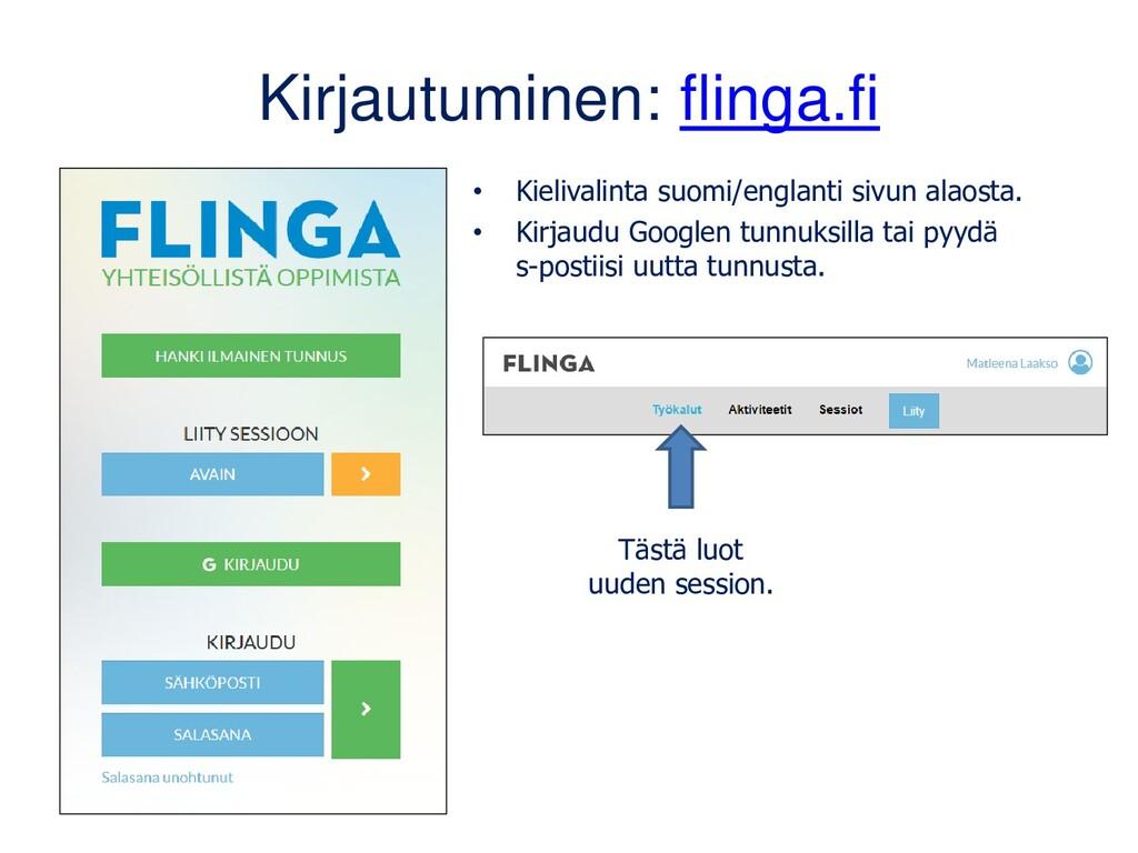 Kirjautuminen: flinga.fi • Kielivalinta suomi/e...