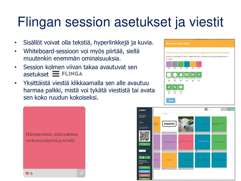 Flingan session asetukset ja viestit • Sisällöt...
