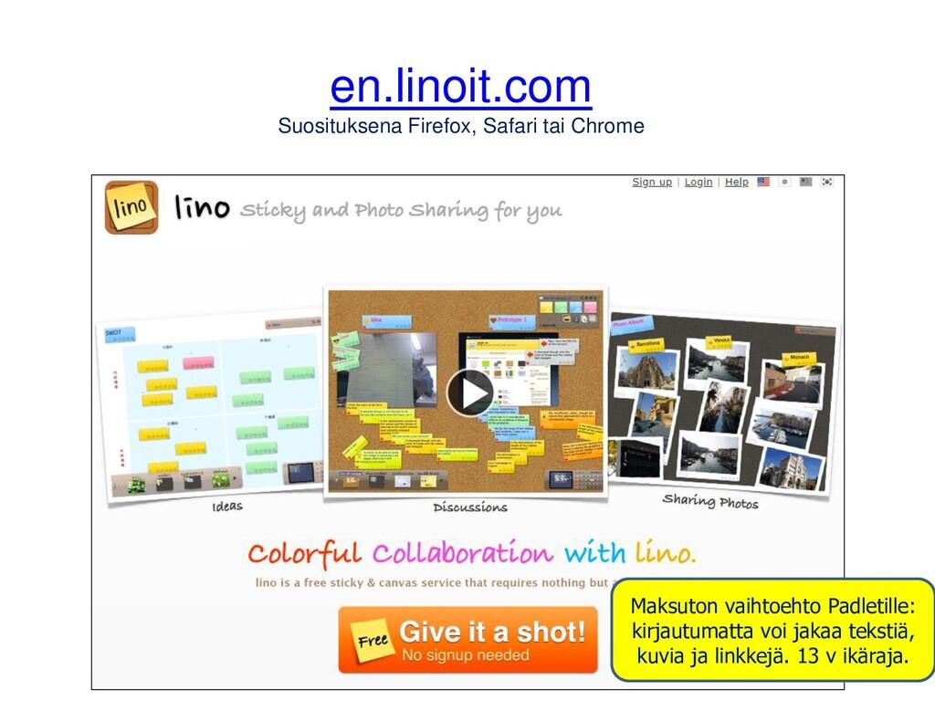 en.linoit.com Suosituksena Firefox, Safari tai ...