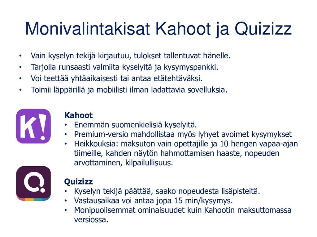 Monivalintakisat Kahoot ja Quizizz • Vain kysel...