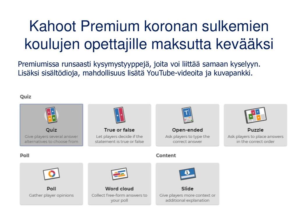Kahoot Premium koronan sulkemien koulujen opett...