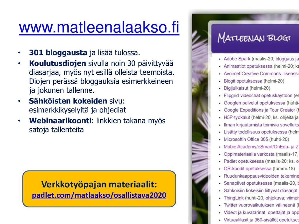 www.matleenalaakso.fi • 301 bloggausta ja lisää...