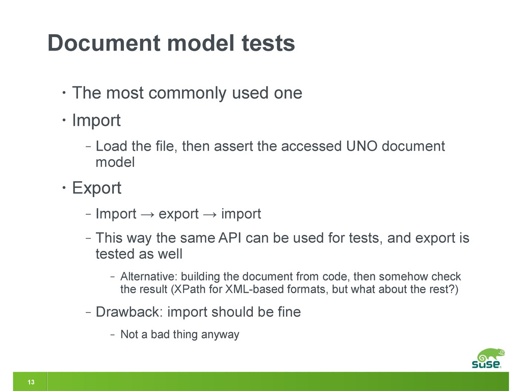 13 Document model tests • The most commonly use...