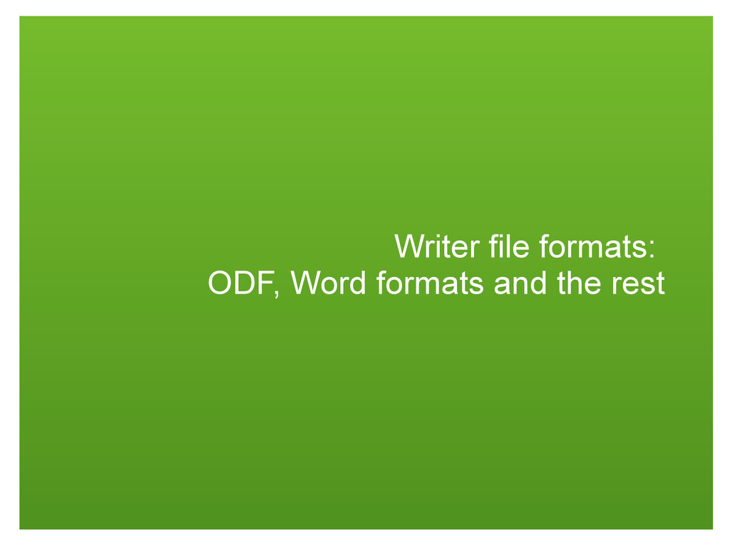 Writer file formats: ODF, Word formats and the ...