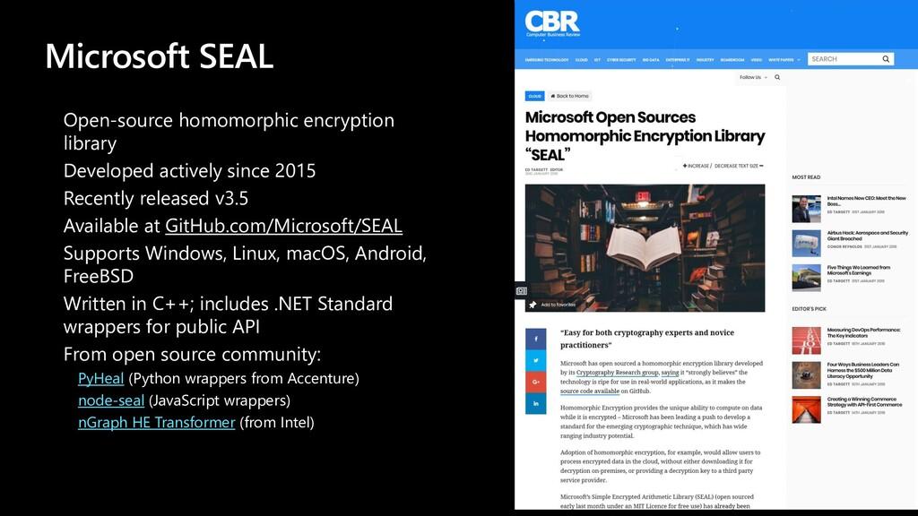 Microsoft SEAL Open-source homomorphic encrypti...