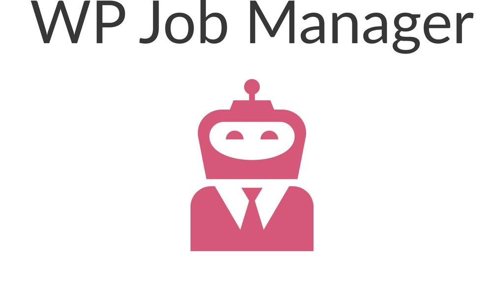 WP#Job#Manager