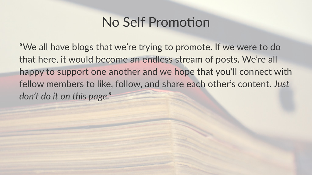 """No#Self#Promo+on """"We$all$have$blogs$that$we're$..."""