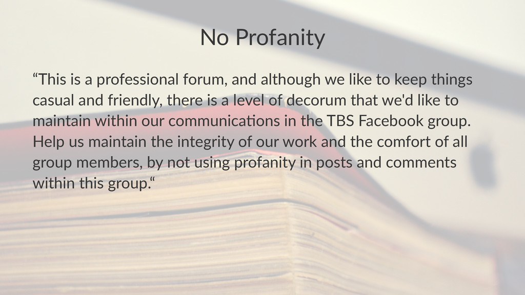 """No#Profanity """"This&is&a&professional&forum,&and..."""