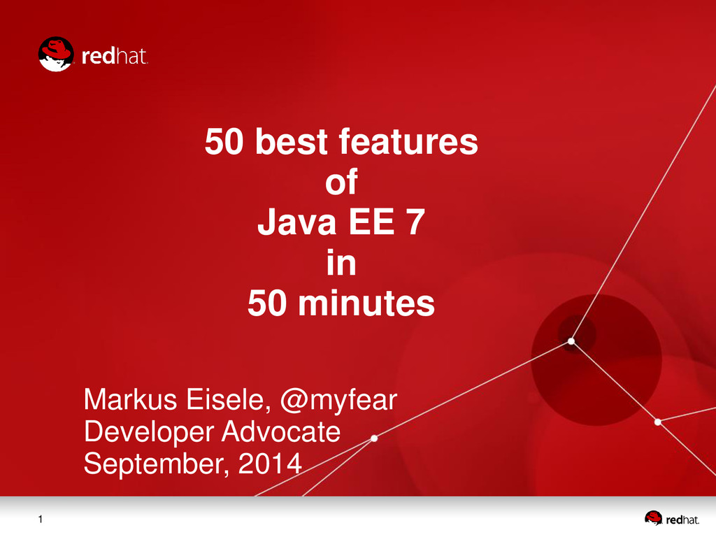1 50 best features of Java EE 7 in 50 minutes M...