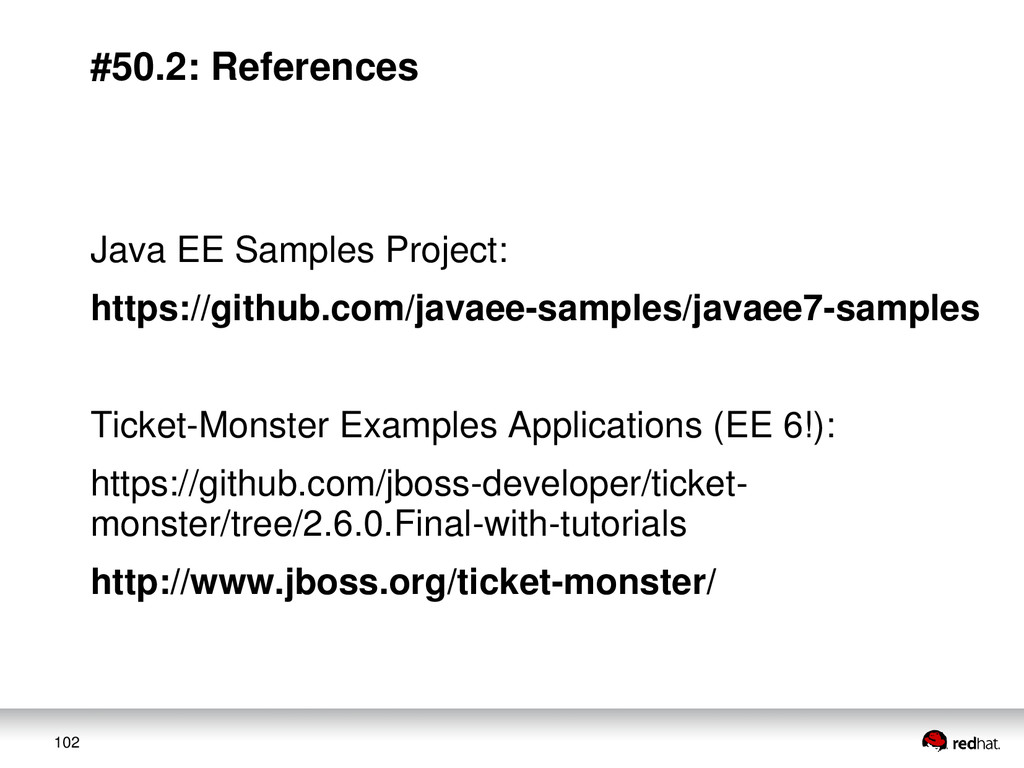 102 #50.2: References Java EE Samples Project: ...