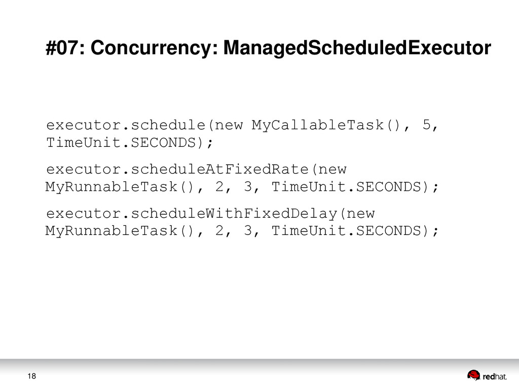 18 #07: Concurrency: ManagedScheduledExecutor e...