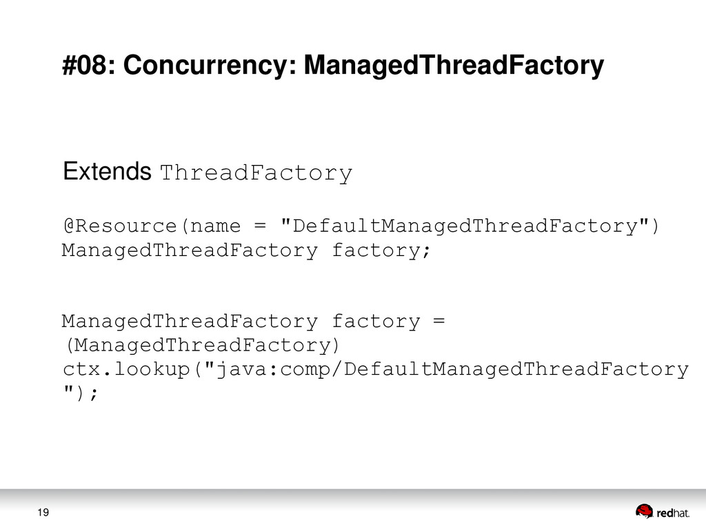 19 #08: Concurrency: ManagedThreadFactory Exten...