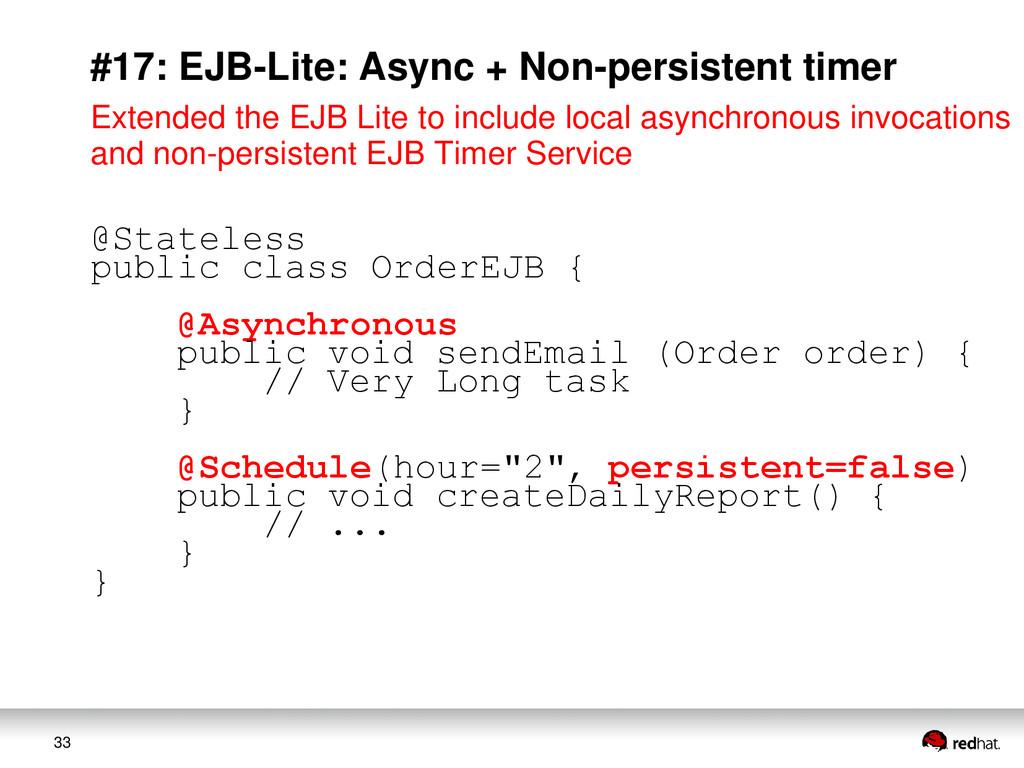33 #17: EJB-Lite: Async + Non-persistent timer ...