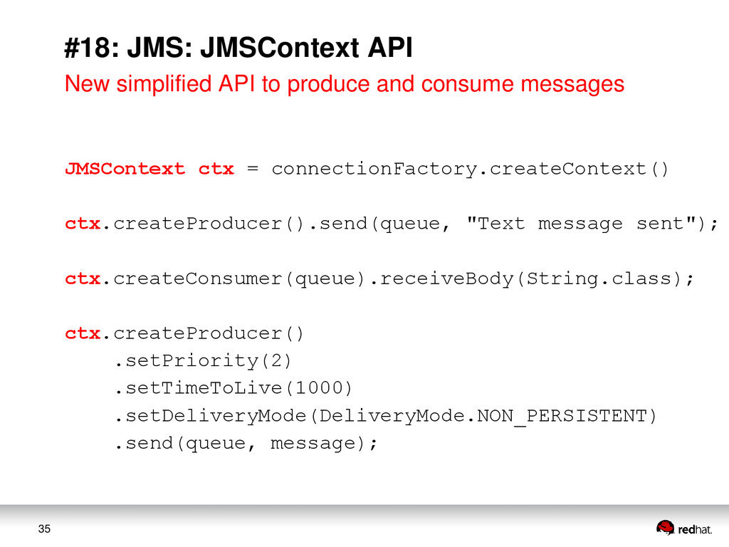 35 #18: JMS: JMSContext API New simplified API ...