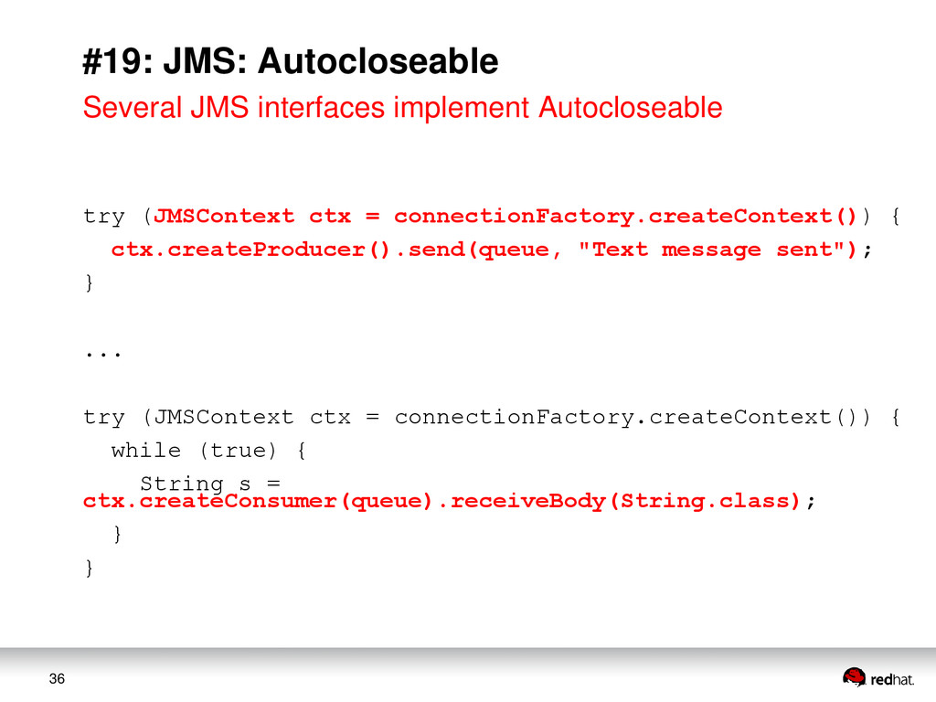 36 #19: JMS: Autocloseable Several JMS interfac...