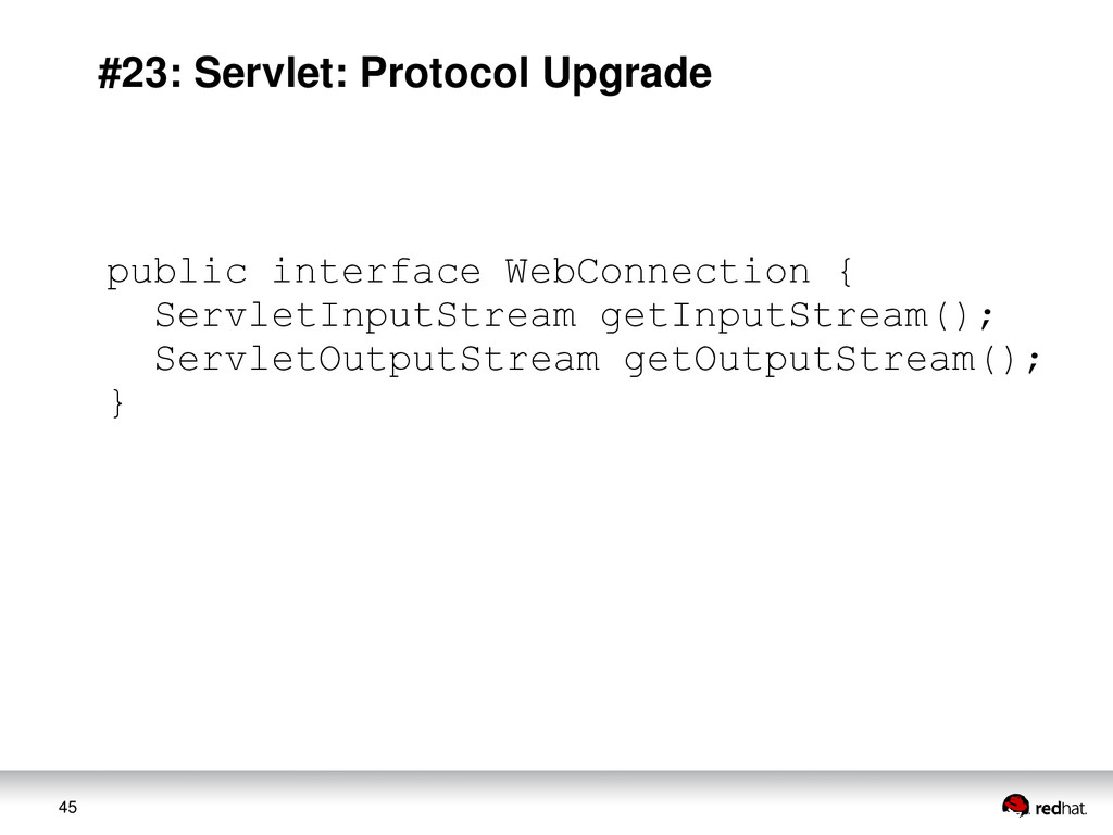 45 #23: Servlet: Protocol Upgrade public interf...