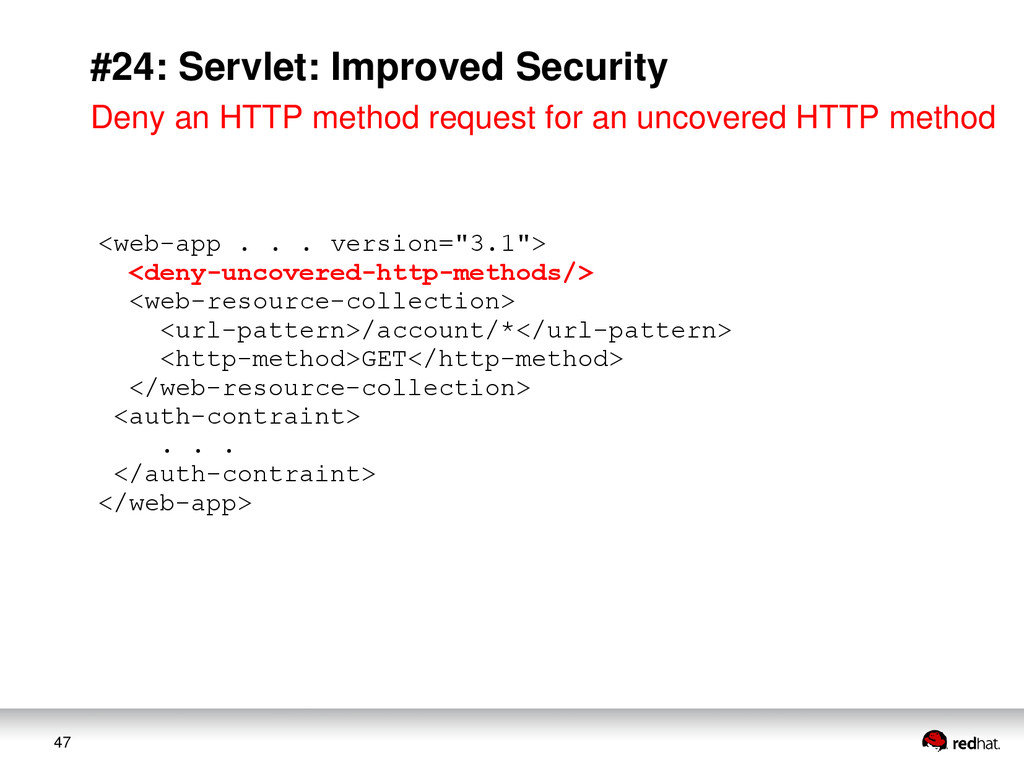 47 #24: Servlet: Improved Security <web-app . ....
