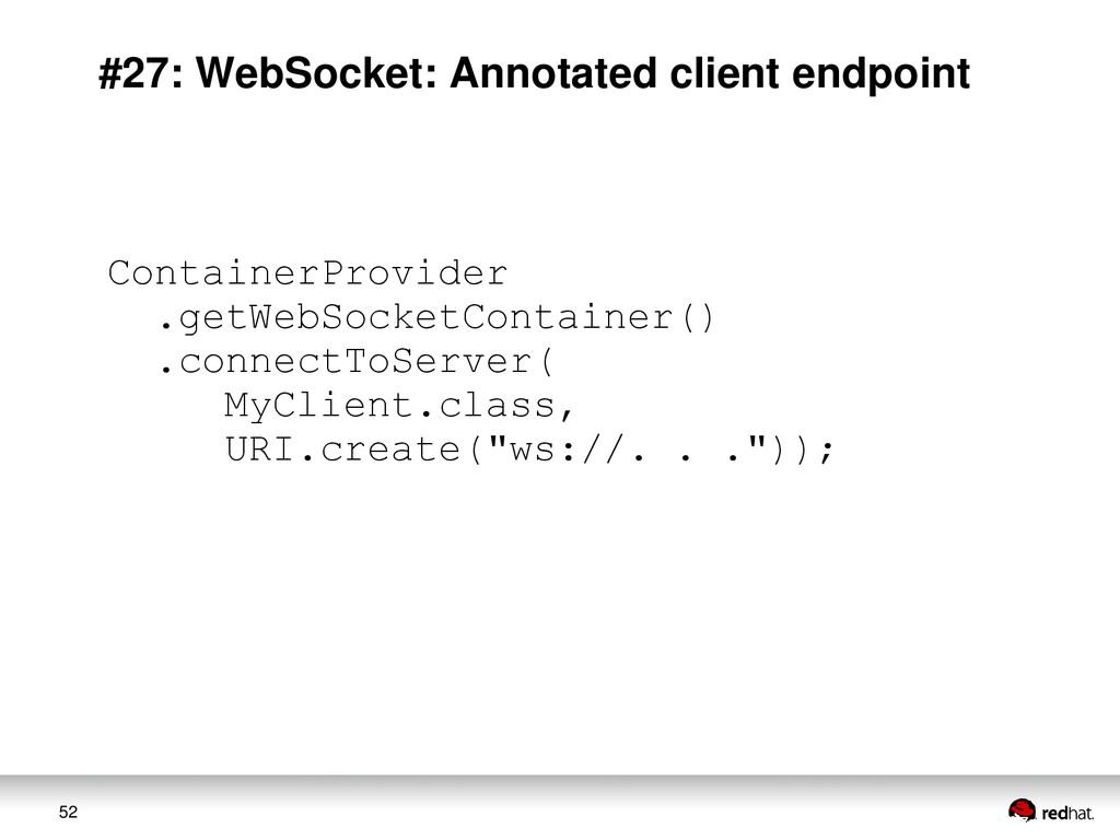 52 #27: WebSocket: Annotated client endpoint Co...