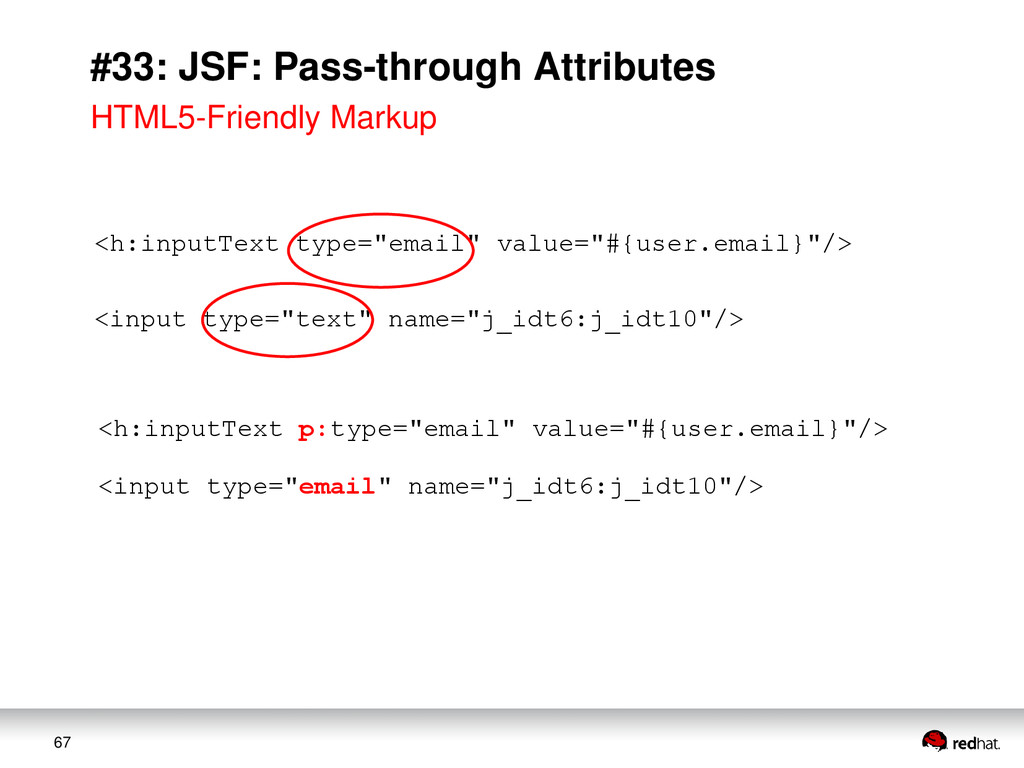 67 #33: JSF: Pass-through Attributes <h:inputTe...