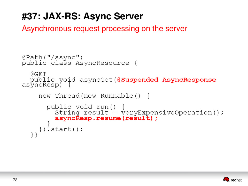 72 #37: JAX-RS: Async Server Asynchronous reque...