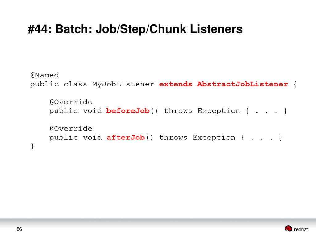 86 #44: Batch: Job/Step/Chunk Listeners @Named ...