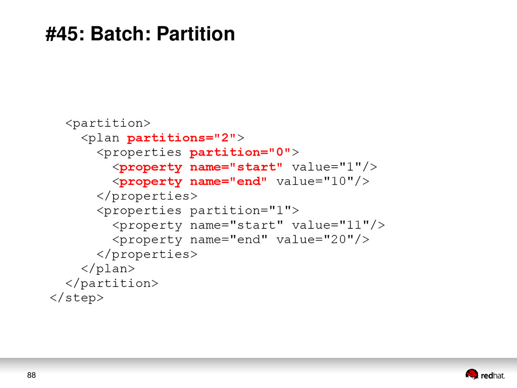 88 #45: Batch: Partition <partition> <plan part...