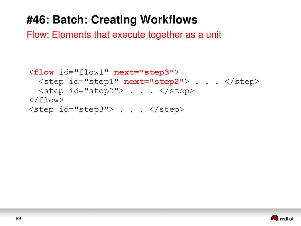 "89 #46: Batch: Creating Workflows <flow id=""flo..."