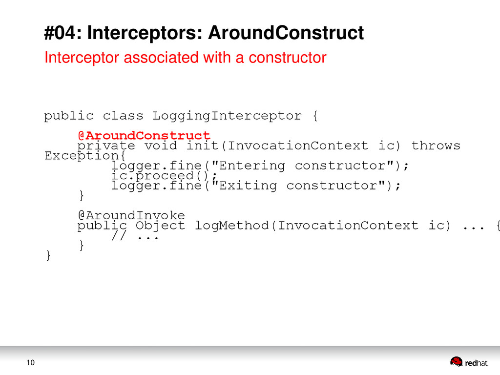 10 #04: Interceptors: AroundConstruct Intercept...