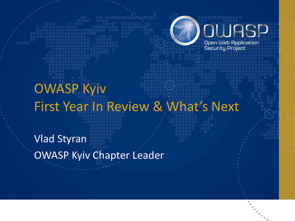 OWASP Kyiv First Year In Review & What's Next V...