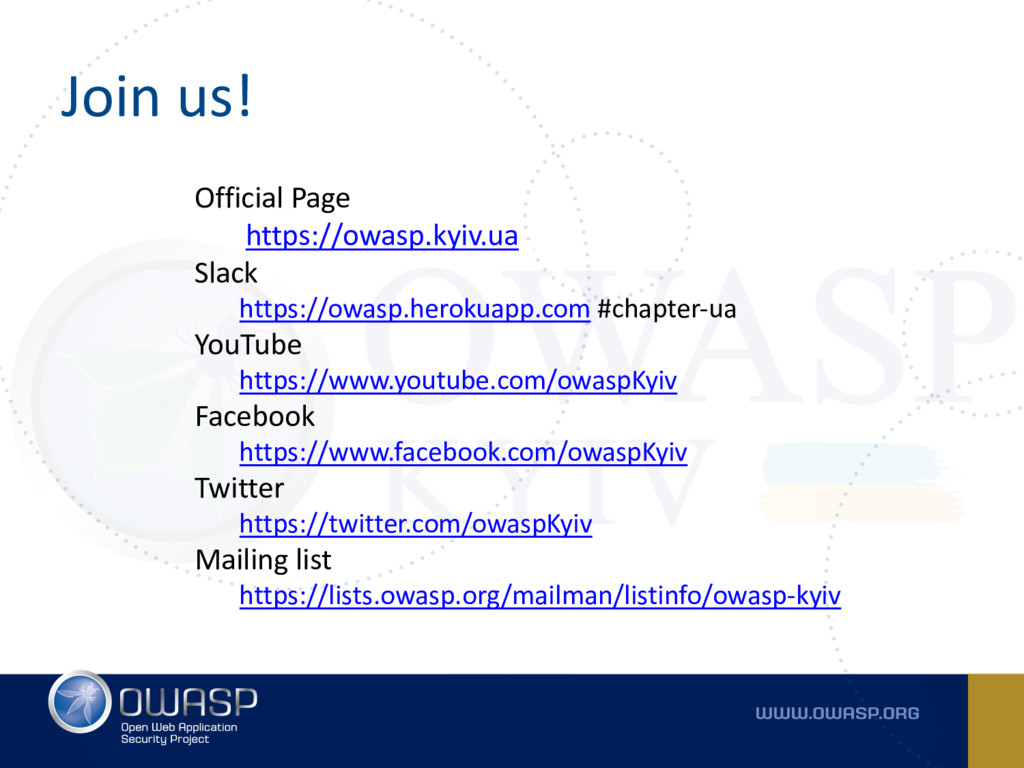 Join us! Official Page https://owasp.kyiv.ua Sl...