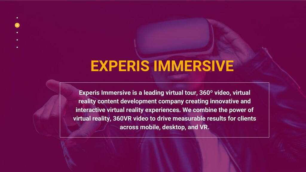 EXPERIS IMMERSIVE Experis Immersive is a leadin...