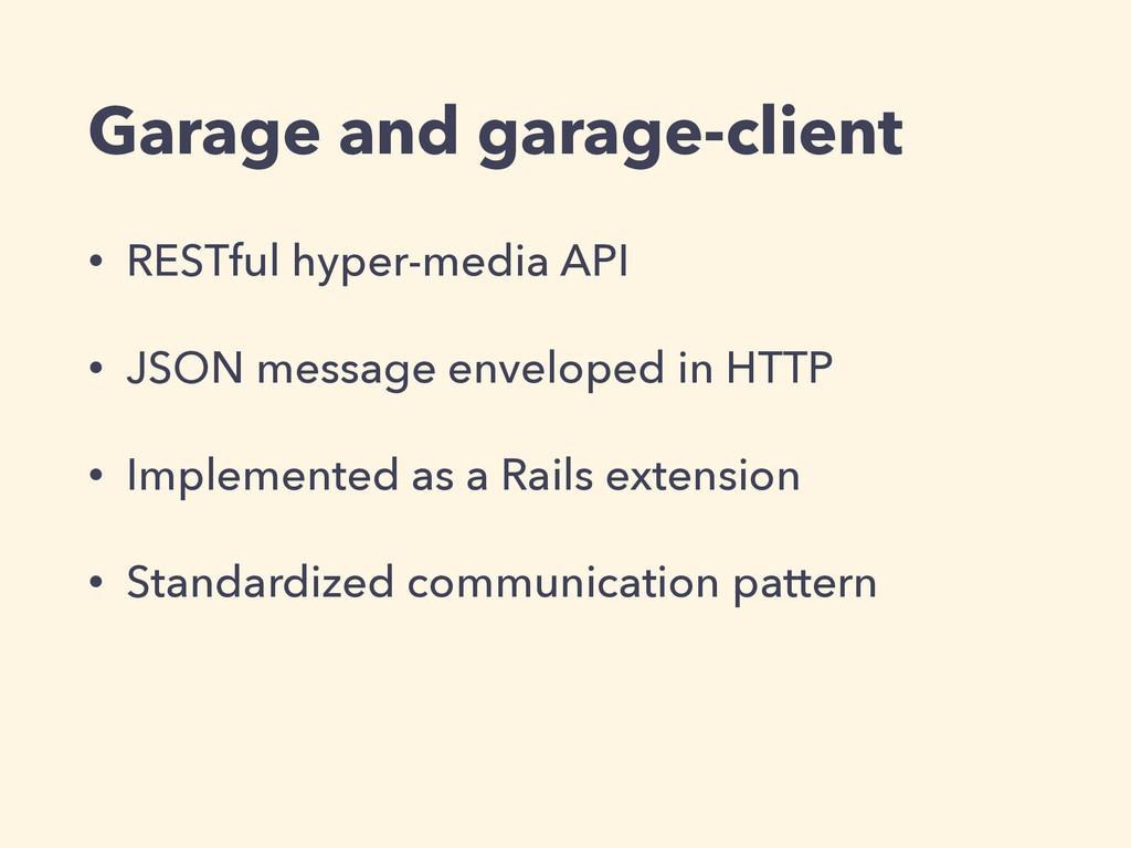 Garage and garage-client • RESTful hyper-media ...