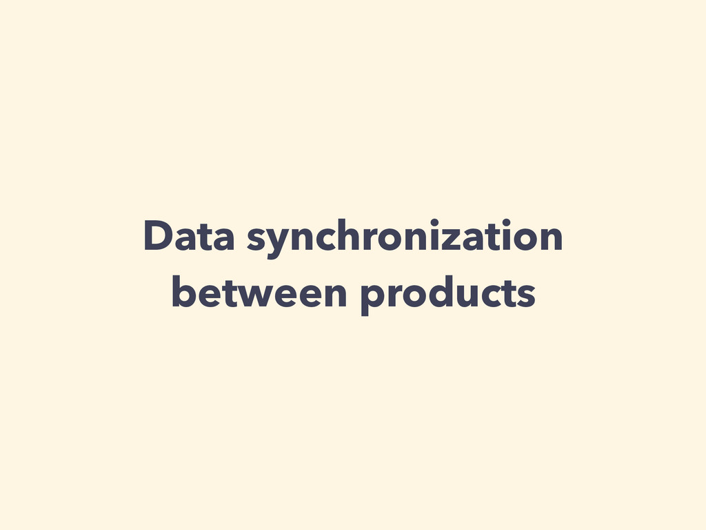 Data synchronization between products