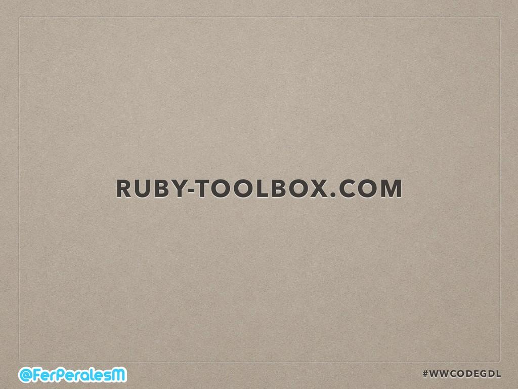 #WWCODEGDL RUBY-TOOLBOX.COM