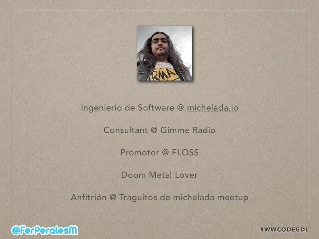 #WWCODEGDL Ingenierio de Software @ michelada.i...