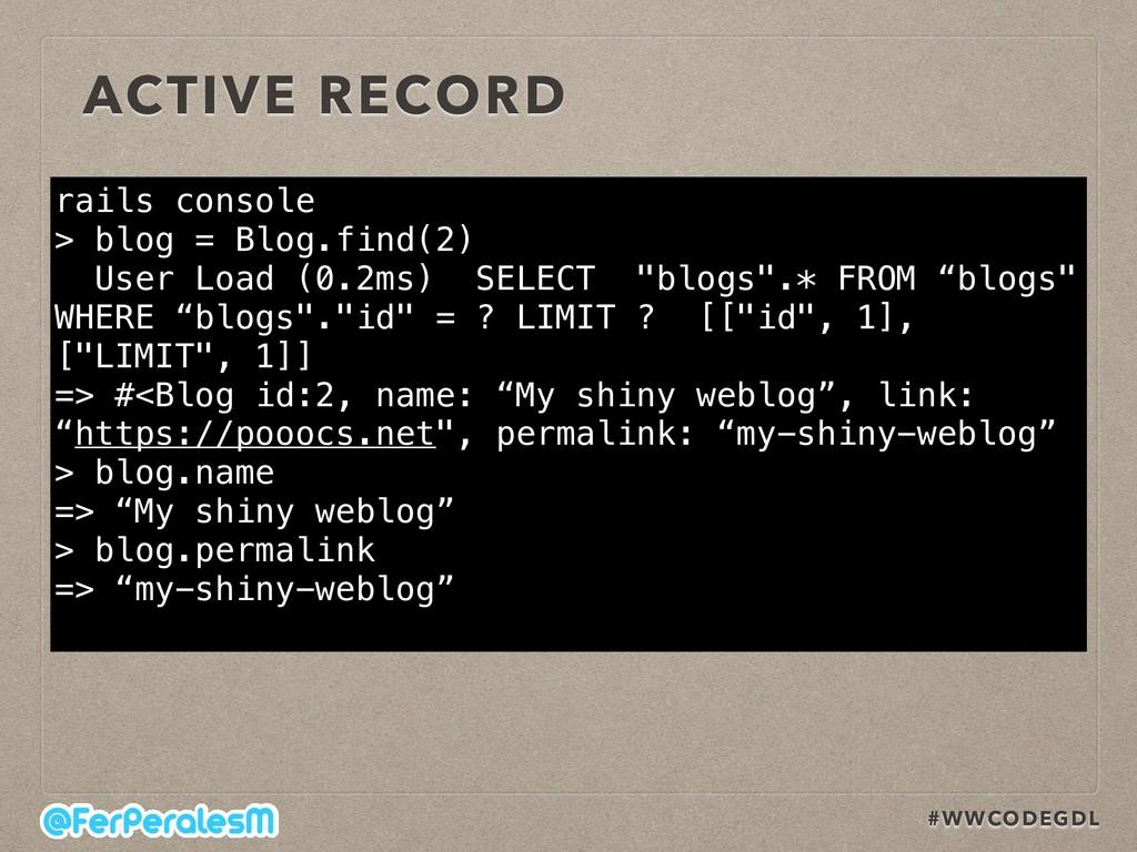 #WWCODEGDL rails console > blog = Blog.find(2)...
