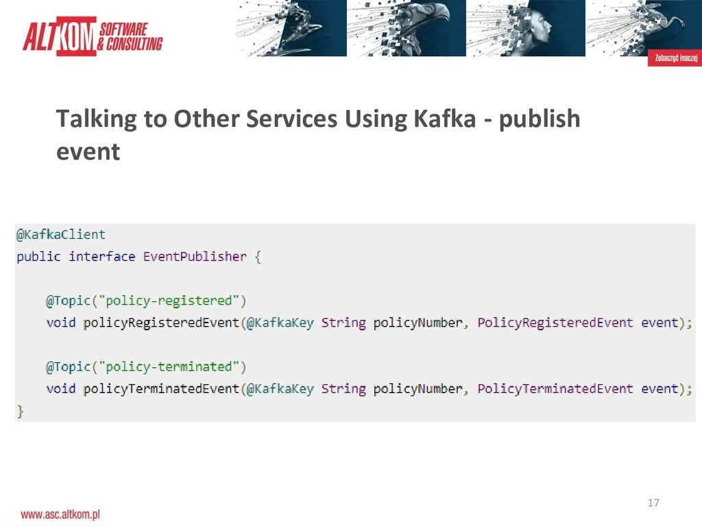 17 Talking to Other Services Using Kafka - publ...