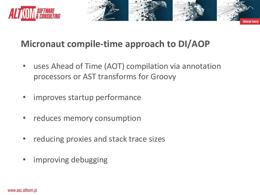 Micronaut compile-time approach to DI/AOP • use...