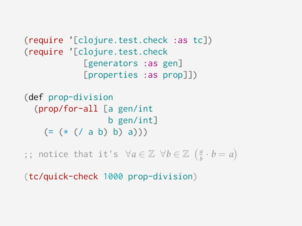 (require '[clojure.test.check :as tc]) (require...