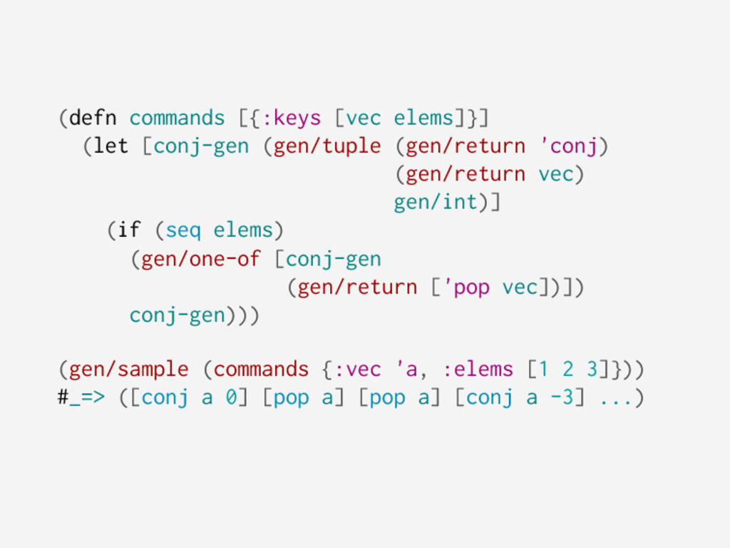 (defn commands [{:keys [vec elems]}] (let [conj...