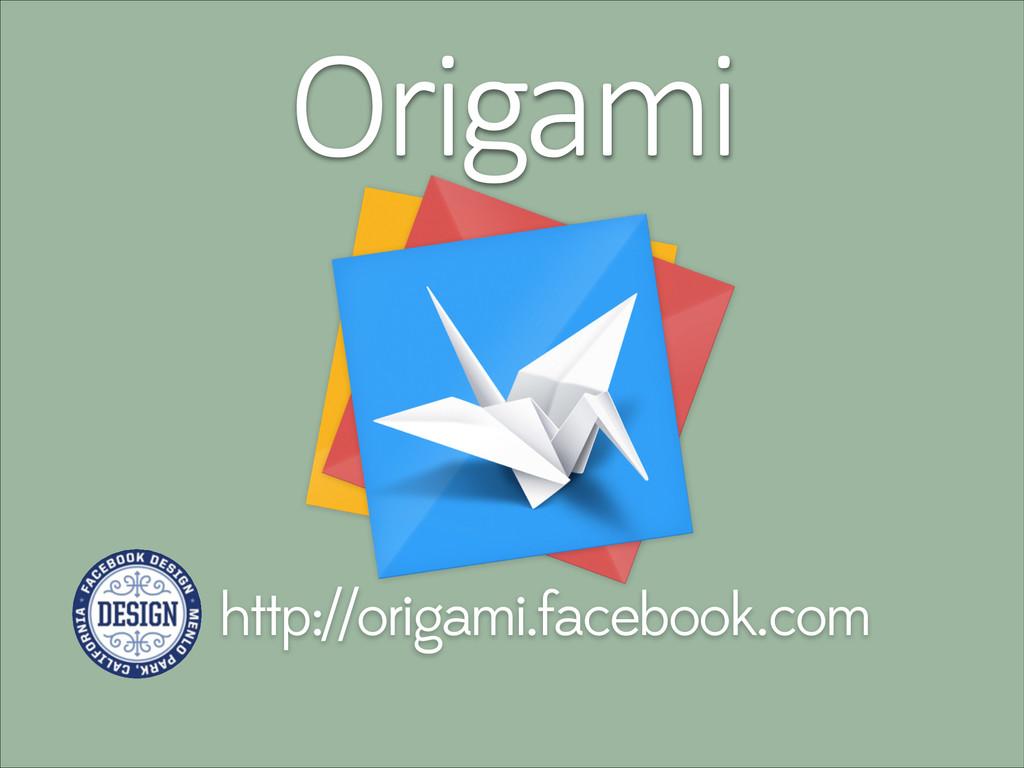 Origami http://origami.facebook.com