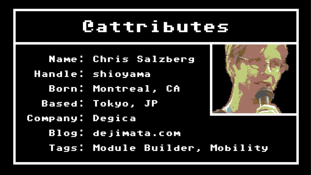 @attributes Name: Chris Salzberg Handle: shioya...