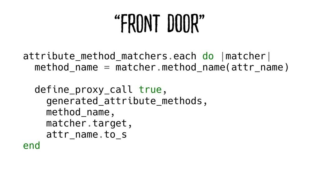 """Front Door"" attribute_method_matchers.each do ..."