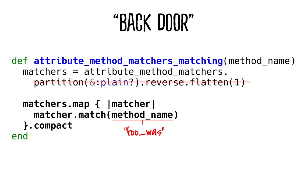 """Back Door"" def attribute_method_matchers_match..."